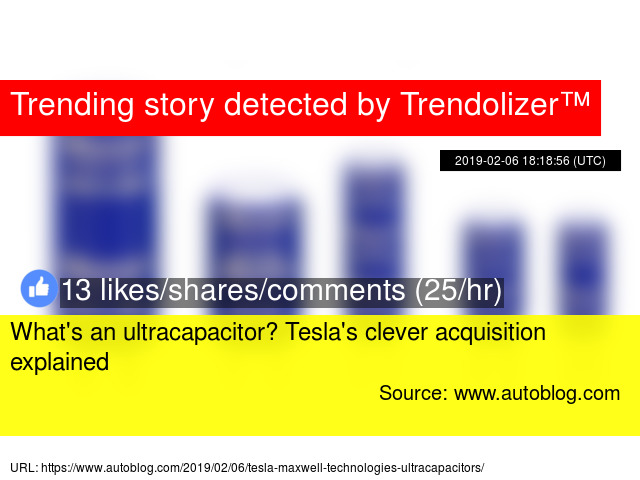What's an ultracapacitor? Tesla's clever acquisition explained