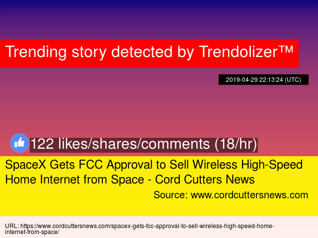 SpaceX Gets FCC Approval to Sell Wireless High-Speed Home Internet